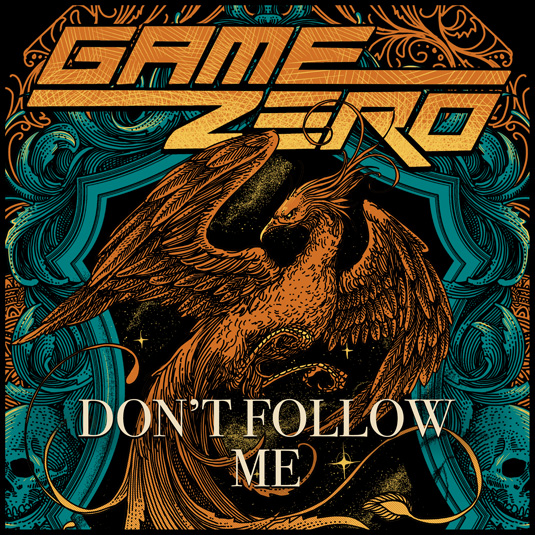 GAME ZERO release new video DON'T FOLLOW ME
